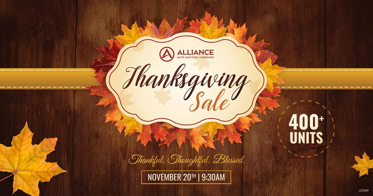 Longview Thanksgiving Sale Alliance Auto Auction