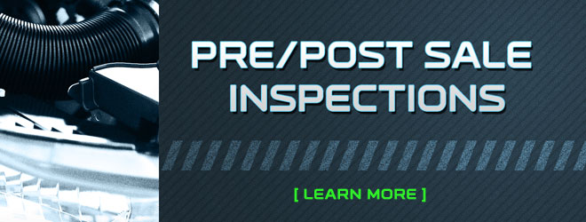 Learn more about our Pre and Post Sale Inspections